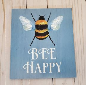 "Bee Happy Wooden Sign (7x7.5"") *NEW"