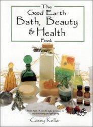 The Good Earth Bath, Beauty and Health Book