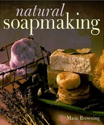 Natural Soapmaking Book