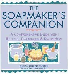 The Soapmaker's Companion Book