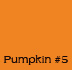 Pumpkin #7 Dye Block