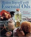 Restore Yourself With Essential Oils